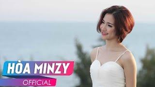 Thư Chưa Gửi Anh   OFFICIAL MV   Hòa Minzy