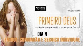 17/02/19 - Dia 4 - Enoque: Comunhão e serviço individual - Pr. Victor Bejota