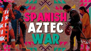 Aztecs: Arrival of Cortes and the Conquistadors
