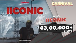 King - IICONIC | The Carnival | Prod. by Auhm | Latest Hit Songs 2020