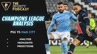 UEFA Champions League Semi-Final Leg 1 PSG vs Manchester City Highlights / Analysis / Predictions