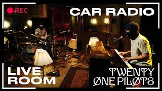 "twenty one pilots - ""Car Radio"" captured in The Live Room"