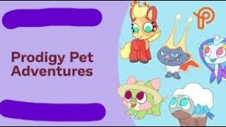 all 5 of the prodigy pet adventures