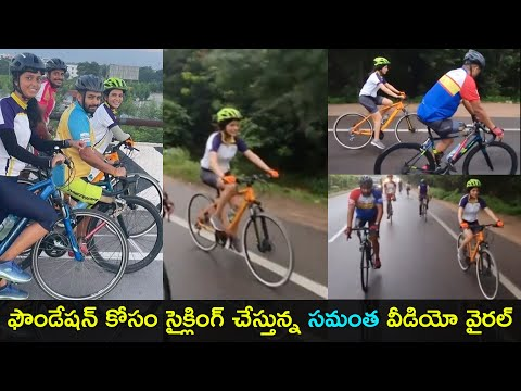 Actress Samantha shares video of cycling for foundation, viral on social media