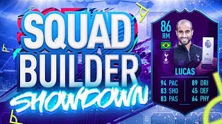 FIFA 19 SQUAD BUILDER SHOWDOWN!!! PLAYER OF THE MONTH LUCAS!!!