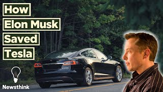 How Elon Musk Saved Tesla from Bankruptcy