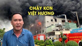 Cháy cực lớn trong Khu công nghiệp Việt Hương, Bình Dương