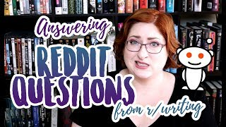 Answering Writing Questions from Reddit (/r/writing)