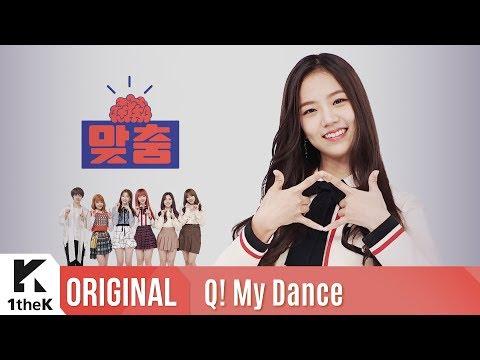 Q! My Dance(맞춤): GWSN(공원소녀) _ Puzzle Moon(퍼즐문)