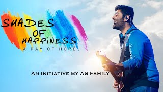 Shades of Happiness - An Initiative by AS family | Happy Birthday Arijit Singh