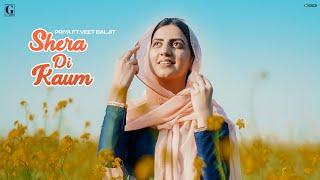 Shera Di Kaum – Priya Video HD