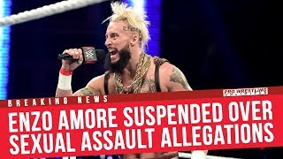 BREAKING NEWS: Enzo Amore Suspended Over Sexual Assault Allegations
