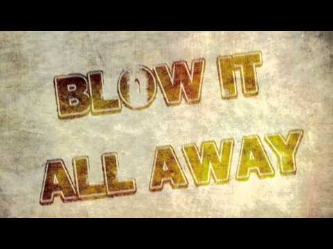 House of Heroes - Dance (Blow It All Away) [Lyric Video]