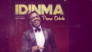 IDINMA(YOU ARE GOOD) Preye Odede