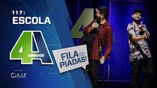 FILA DE PIADAS - ESCOLA - #117 Participação Guto Andrade