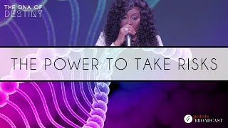 The Power To Take Risks | Dr. Cindy Trimm | The DNA of Destiny