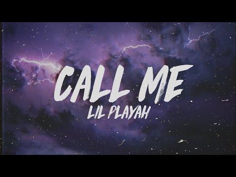Lil Playah - Call Me (Lyrics) Prod. Nick Mira