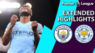 Manchester City v. Leicester City | EXTENDED HIGHLIGHTS | 5/6/19 | NBC Sports