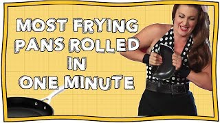 Most Frying Pans Rolled in One Minute! | Officially Amazing | Nugget