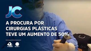 A procura por cirurgias plásticas teve um aumento de 50%