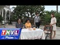 THVL | Những nàng bầu hành động - Tập 24[1]: Mọi người bất ngờ khi bà Xuân cho phép Lam ra ngoài