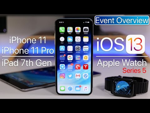 iPhone 11 Event - Everything Announced, iOS 13 Release Date, Apple Watch Series 5, New iPad and More