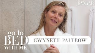 Gwyneth Paltrow's Nighttime Skincare Routine | Go To Bed With Me | Harper's BAZAAR