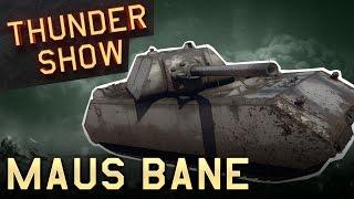 Thunder Show: Maus Bane