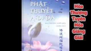 Kinh Phật Thuyết A Di Đà - Hòa Thượng Tuyên Hóa Giảng Giải