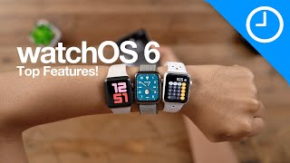 watchOS 6: Top Features & Changes for Apple Watch!