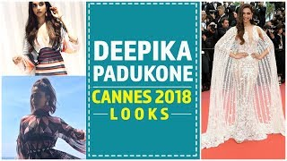 Cannes 2018: Deepika Padukone Looks | Fashion | Pinkvilla | Bollywood