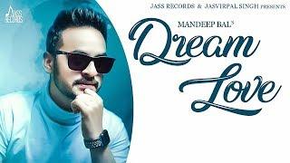Dream Love Lavel – Mandeep Bal