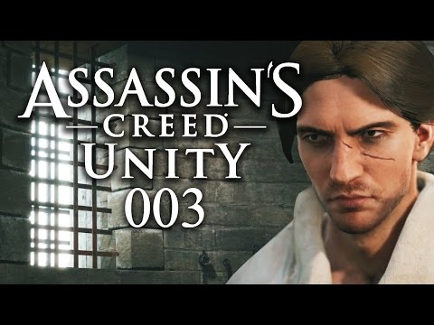 ASSASSIN'S CREED: UNITY #003 - Im Kerker von Paris [HD+] | Let's Play Assassin's Creed