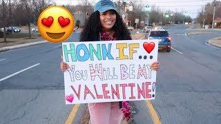 HONK IF YOU'LL BE MY VALENTINE ! 😜😍 I THINK I FOUND ZADDDDY !!!!😜 *Public Prank