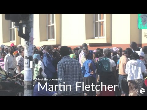 Meet the Journalist: Martin Fletcher