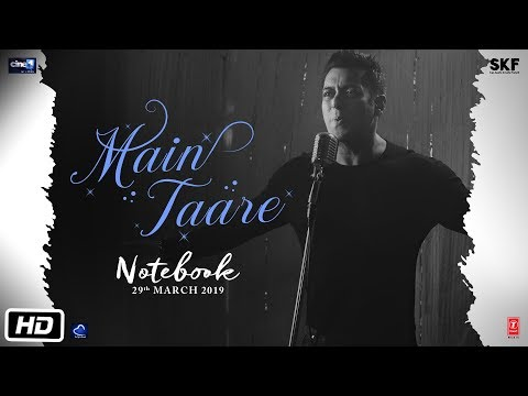 NOTEBOOK: Main Taare Full Video - Salman Khan - Pranutan Bahl - Zaheer Iqbal - Vishal M - Manoj M