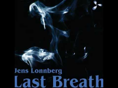 Jens Lonnberg - Last Breath (Dark Moon Remix)