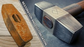 Old Rusty Hammer - Restoration and Customization