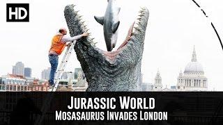 Jurassic World - A Mosasaurus Invades London (PR Stunt)