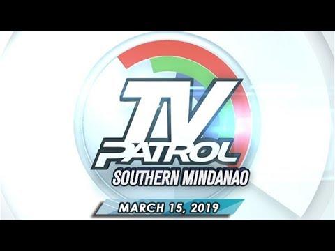 TV Patrol Southern Mindanao - March 15, 2019