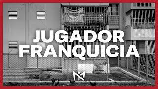JUGADOR FRANQUICIA