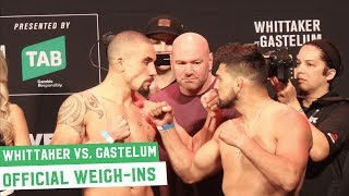 Robert Whittaker vs. Kelvin Gastelum | UFC 234 Official Weigh-Ins
