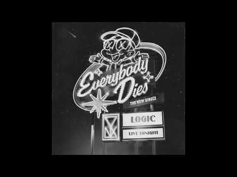 Logic - Everybody Dies (Official Audio)