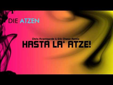 Die Atzen - Hasta La Atze (Chris Avantgarde & Eric Chase Remix) Kontor Vol. 51