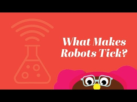 Metro Parent Virtual Camp: Lesson 4: What Makes Robots Tick?