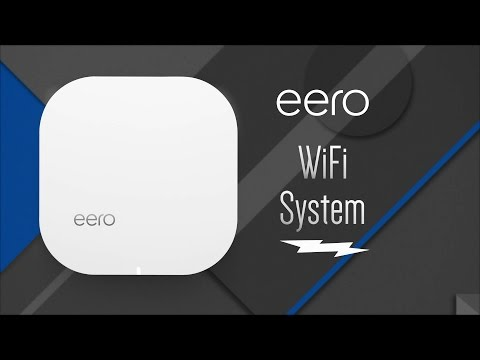 eero Home Wi-fi Systems - Overview