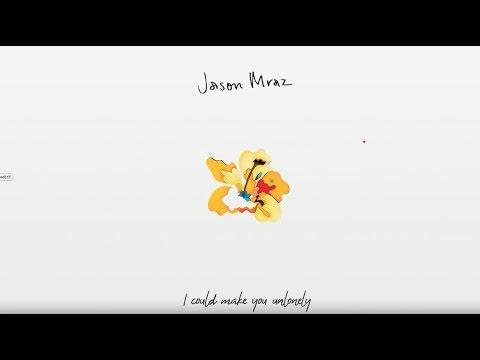 Jason Mraz - Unlonely (Official Lyric Video)