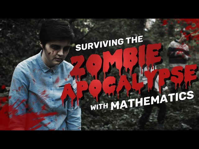 Using maths to survive a zombie outbreak