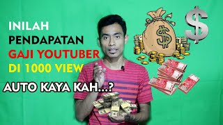 Berapa Pendapatan Gaji YouTuber dengan 1000 view. Apakah Auto kaya...?