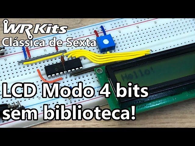 LCD NO MODO 4 BITS COM PIC E ASSEMBLY   Vídeo Aula #372